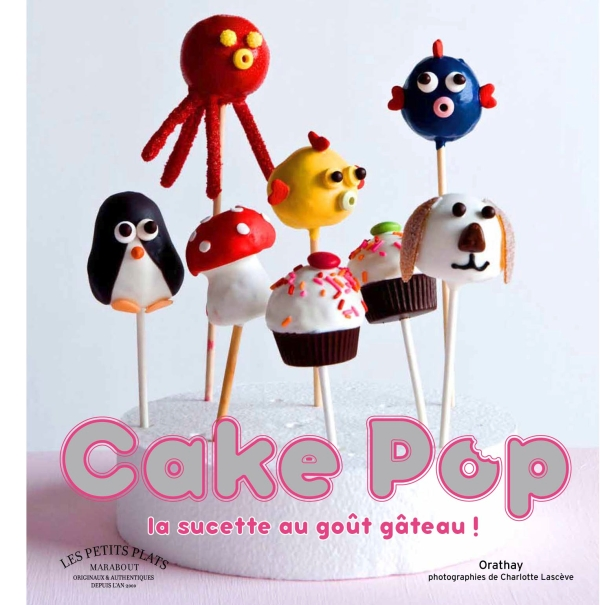 Comment Faire Un Cake Pop